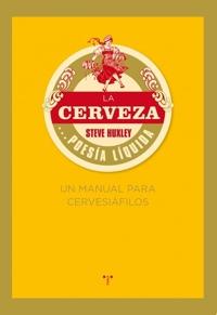 La Cerveza. Poesía Líquida.